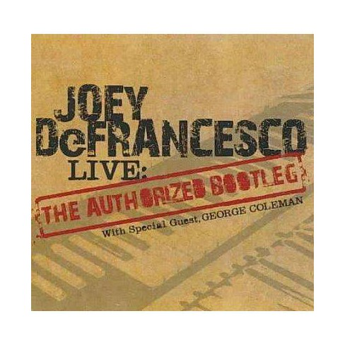 "Joey Defrancesco - Live: The ""Authorized Bootleg"" (CD) - image 1 of 1"