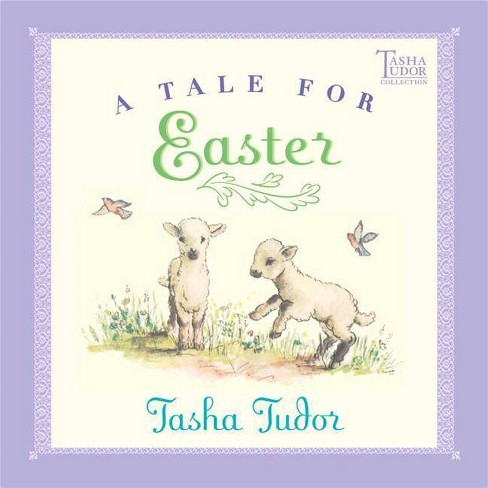 A Tale for Easter - by  Tasha Tudor (Hardcover) - image 1 of 1