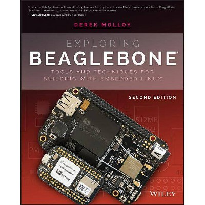 Exploring Beaglebone - 2nd Edition by  Derek Molloy (Paperback)