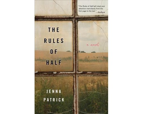 Rules of Half (Paperback) (Jenna Patrick) - image 1 of 1
