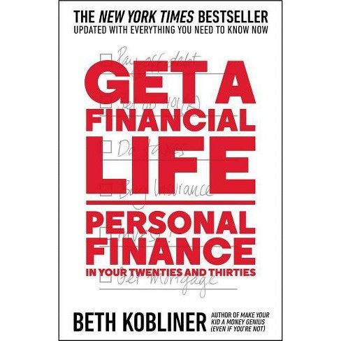 Get a Financial Life - by  Beth Kobliner (Paperback) - image 1 of 1
