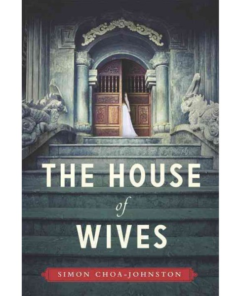 House of Wives (Paperback) (Simon Choa-johnston) - image 1 of 1