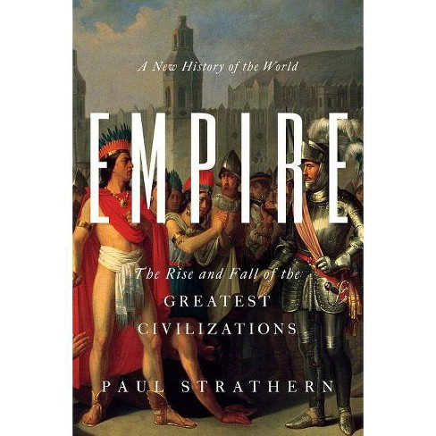 Empire - by  Paul Strathern (Hardcover) - image 1 of 1