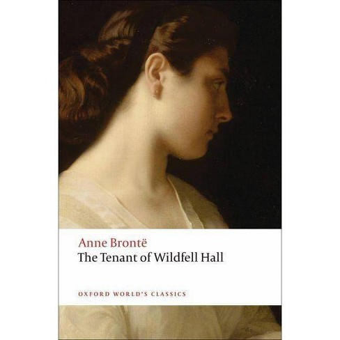The Tenant of Wildfell Hall - (Oxford World's Classics (Paperback)) (Paperback) - image 1 of 1