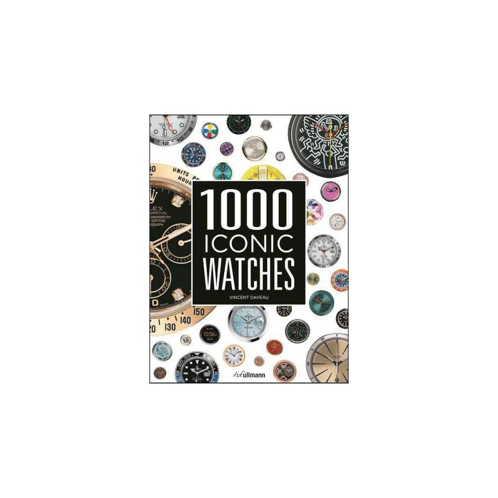 1000 Iconic Watches (Hardcover) (Vincent Daveau) 1000 Iconic Watches (Hardcover) (Vincent Daveau)