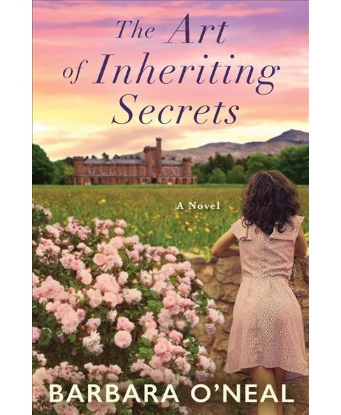 Art of Inheriting Secrets -  by Barbara O'Neal (Paperback) - image 1 of 1