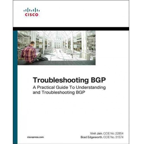 Troubleshooting Bgp : A Practical Guide to Understanding and Troubleshooting Bgp (Paperback) (Vinit Jain - image 1 of 1