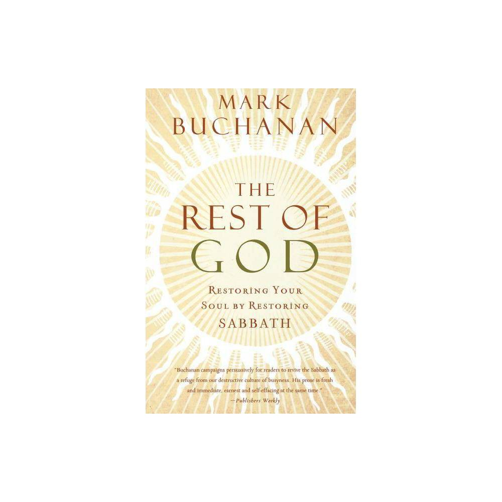 The Rest Of God By Mark Buchanan Paperback