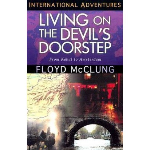 Living on the Devil's Doorstep - (International Adventure) by  Floyd McClung (Paperback) - image 1 of 1