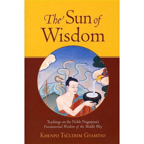 The Sun of Wisdom - by  Khenpo Tsultrim Gyamtso (Paperback) - image 1 of 1