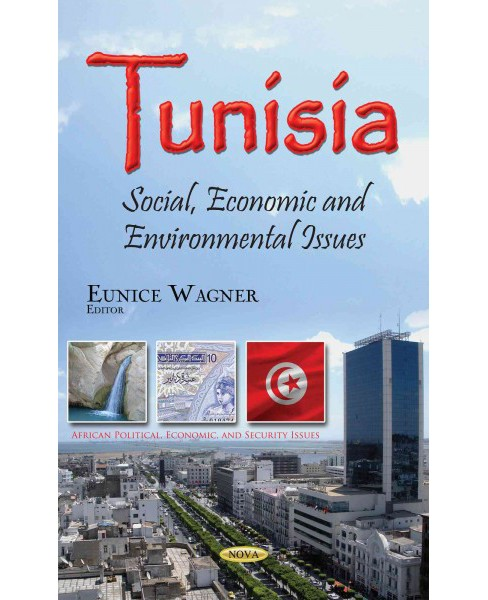 Tunisia : Social, Economic and Environmental Issues (Paperback) - image 1 of 1