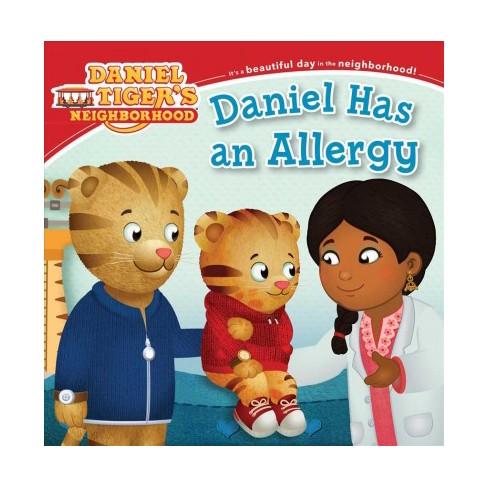 Daniel Has an Allergy - (Daniel Tiger's Neighborhood) (Paperback) - image 1 of 1