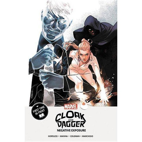 Cloak and Dagger: Negative Exposure - (Paperback) - image 1 of 1