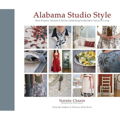 Alabama Studio Style - by  Natalie Chanin (Mixed media product) - image 1 of 1