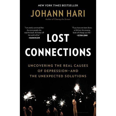 Lost Connections - by Johann Hari (Hardcover)