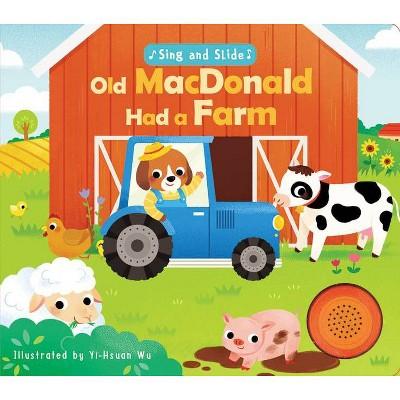 Sing and Slide: Old MacDonald Had a Farm - (Board Book)