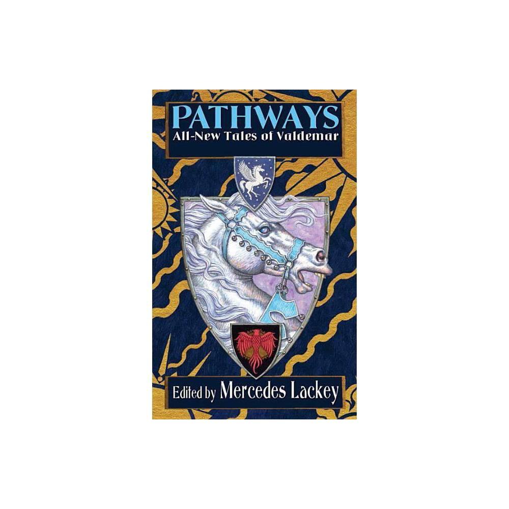 Pathways Valdemar By Mercedes Lackey Paperback
