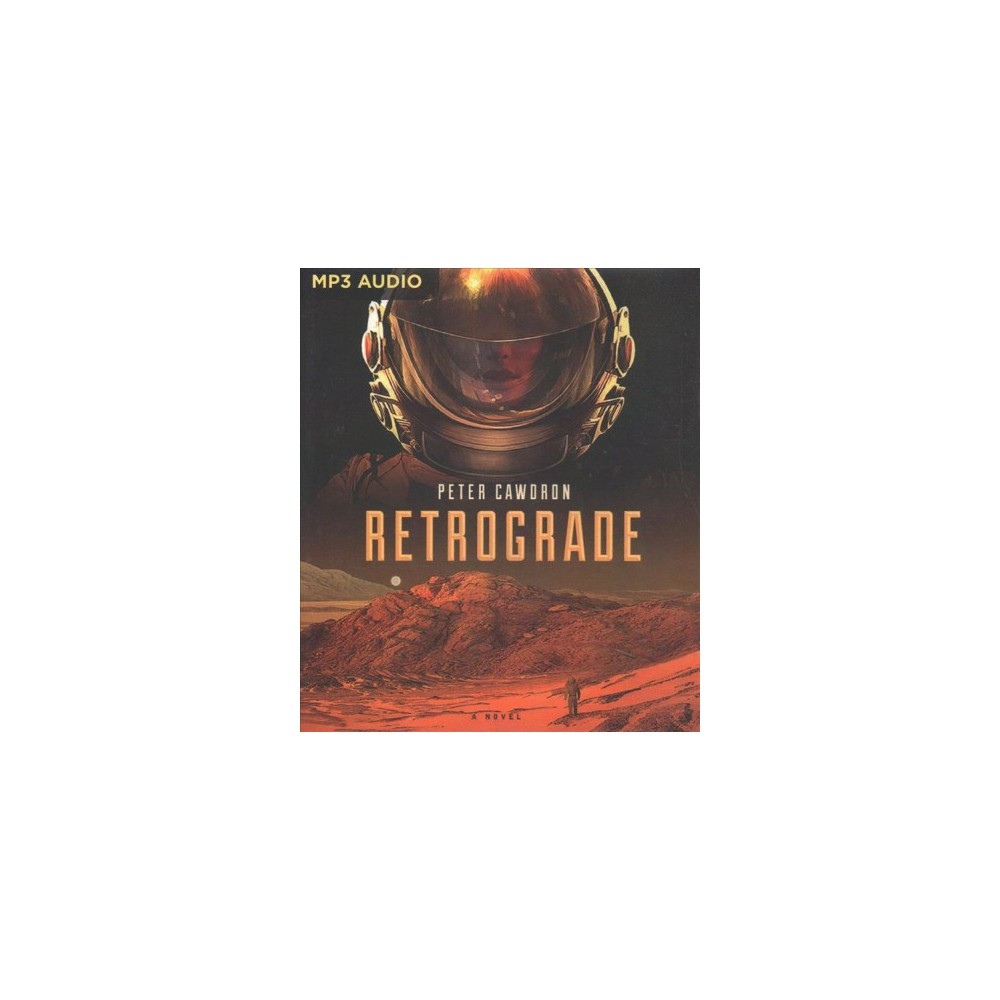 Retrograde - by Peter Cawdron (MP3-CD)