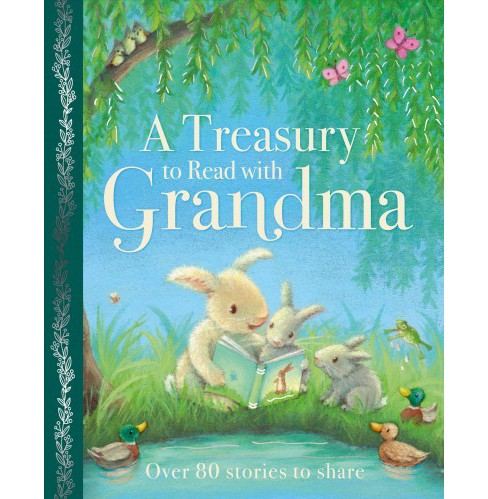 Treasury to Read With Grandma (Hardcover) - image 1 of 1