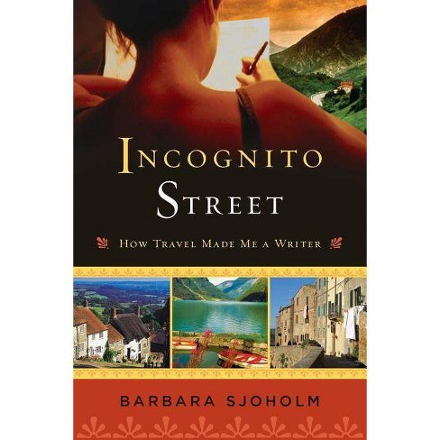 Incognito Street - by  Barbara Sjoholm (Paperback) - image 1 of 1