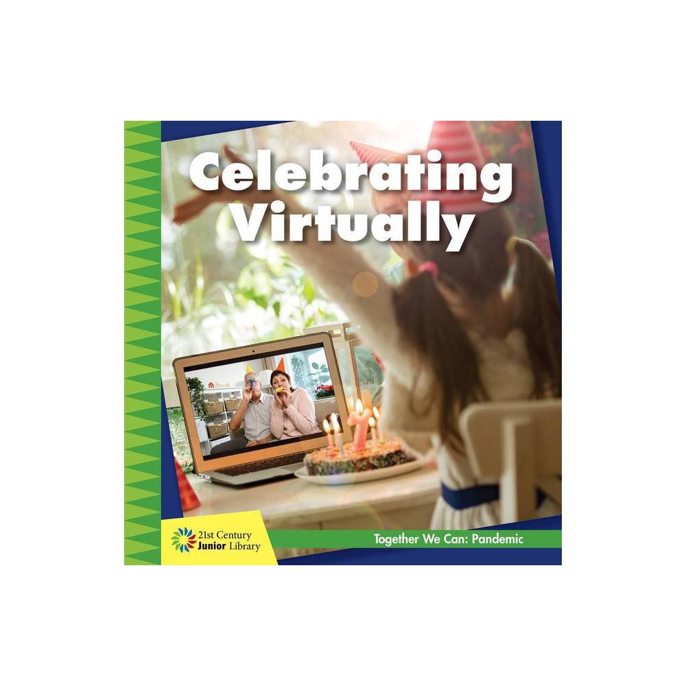 Celebrating Virtually 21st Century Junior Library Together We Can Pandemic By Shannon Stocker Paperback