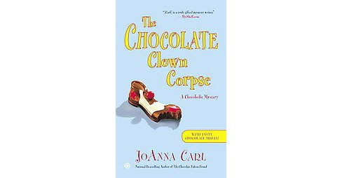 Chocolate Clown Corpse (Reprint) (Paperback) (Joanna Carl) - image 1 of 1