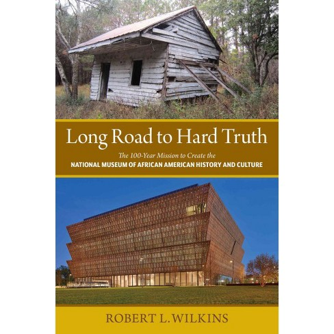 Long Road To Hard Truth The 100 Year Mission To Create The