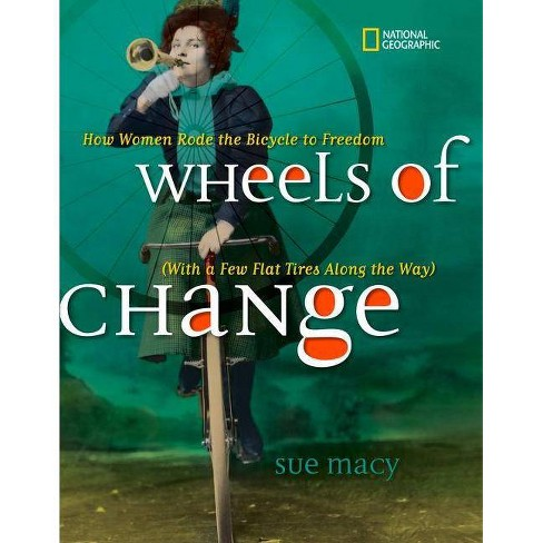 Wheels of Change - by  Sue Macy (Hardcover) - image 1 of 1