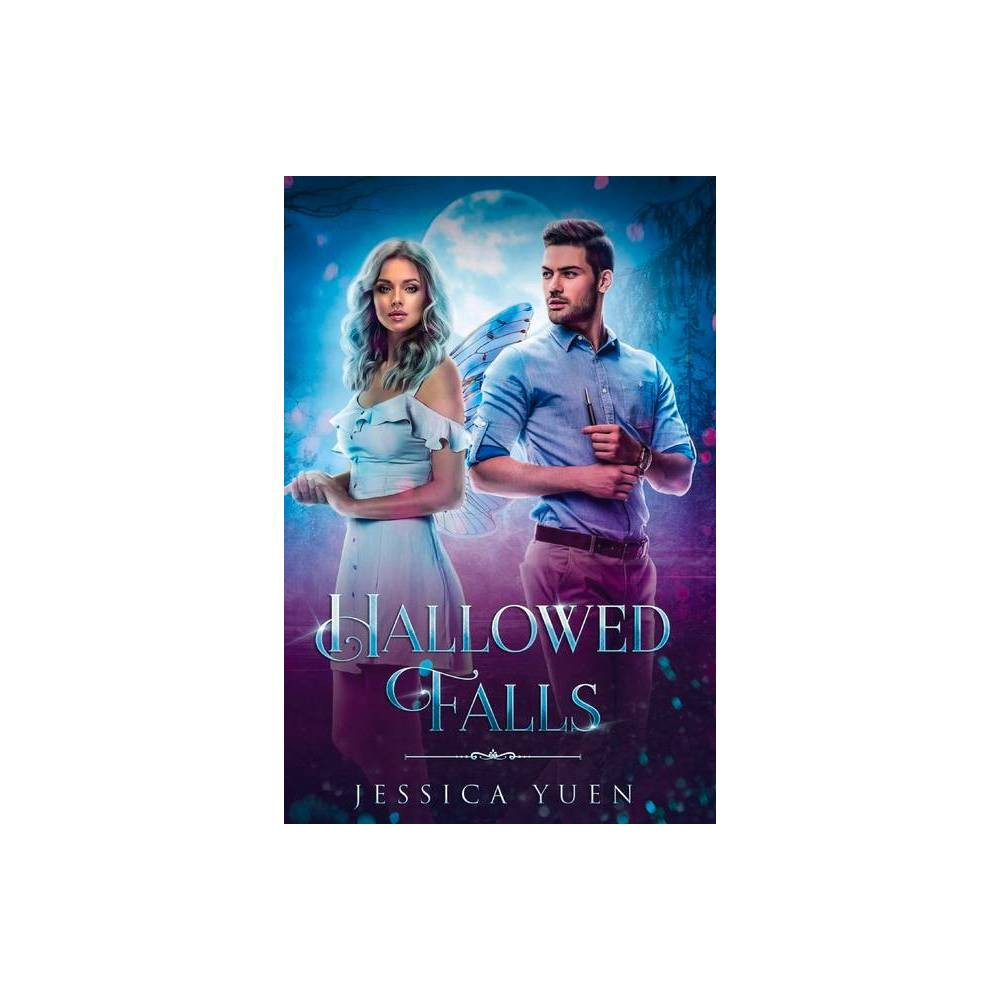 Hallowed Falls 1 Hallowed Falls Book One By Jessica Yuen Paperback