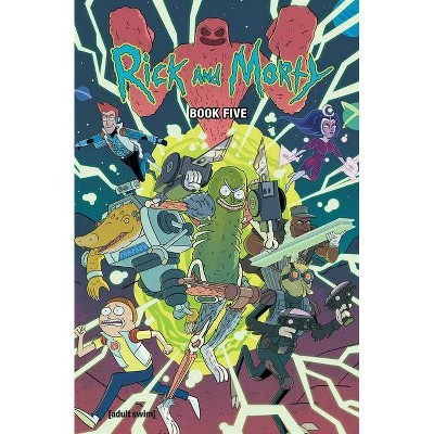 Rick and Morty Book Five, 5 - by  Kyle Starks & Magdalene Visaggio (Hardcover)