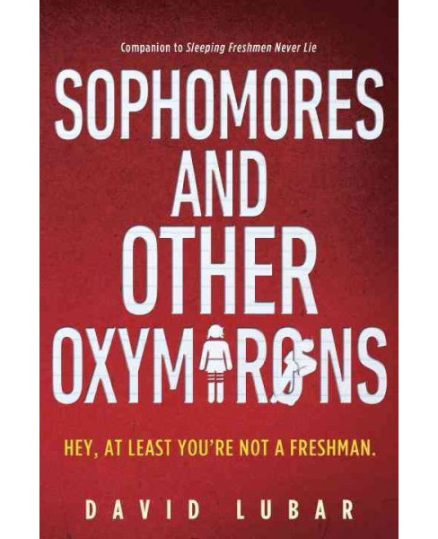 Sophomores and Other Oxymorons (Reprint) (Paperback) (David Lubar) - image 1 of 1