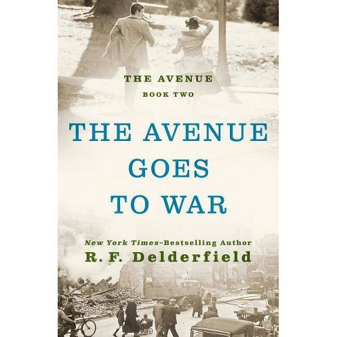 The Avenue Goes to War - by  Ronald Frederick Delderfield (Paperback) - image 1 of 1