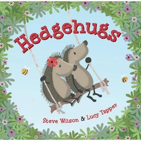Hedgehugs - by  Steve Wilson (Hardcover) - image 1 of 1