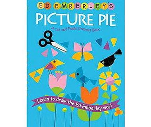 Ed Emberley's Picture Pie : A Cut And Paste Drawing Book (Paperback) - image 1 of 1