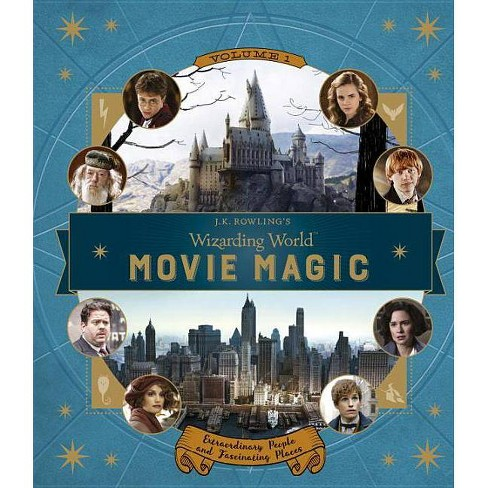 J.K. Rowling's Wizarding World: Movie Magic Volume One: Extraordinary People and Fascinating Places (Harry Potter) - image 1 of 1