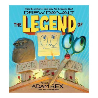 The Legend of Rock Paper Scissors (School And Library)by Drew Daywalt