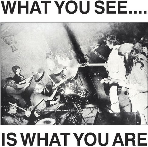 Here & Now - What You See Is What You Are (CD) - image 1 of 1