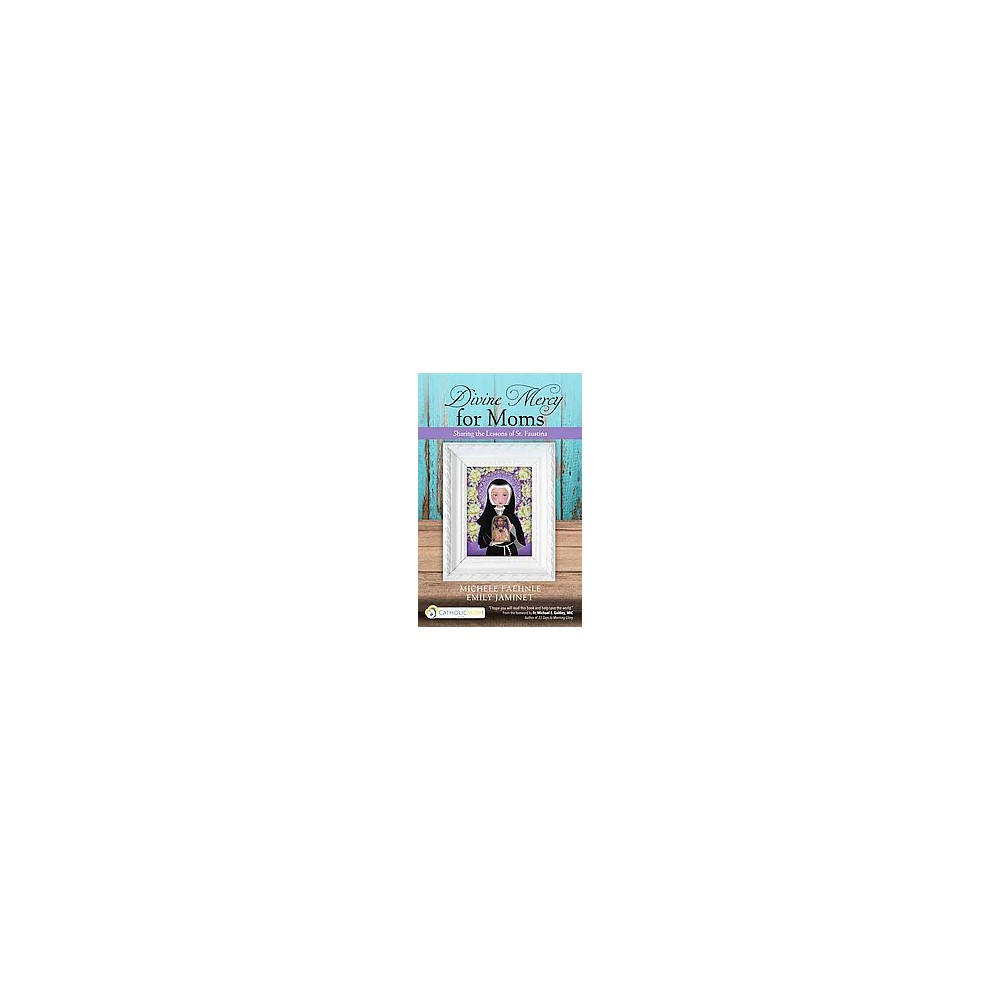 Divine Mercy for Moms (Paperback)