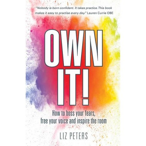 Own It! - by  Liz Peters (Paperback) - image 1 of 1