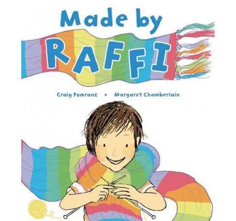Made by Raffi (Reprint) (Paperback) (Craig Pomranz) - image 1 of 1