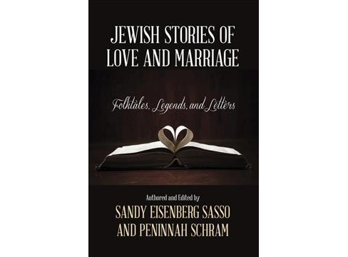 Jewish Stories of Love and Marriage : Folktales, Legends, and Letters -  (Paperback) - image 1 of 1