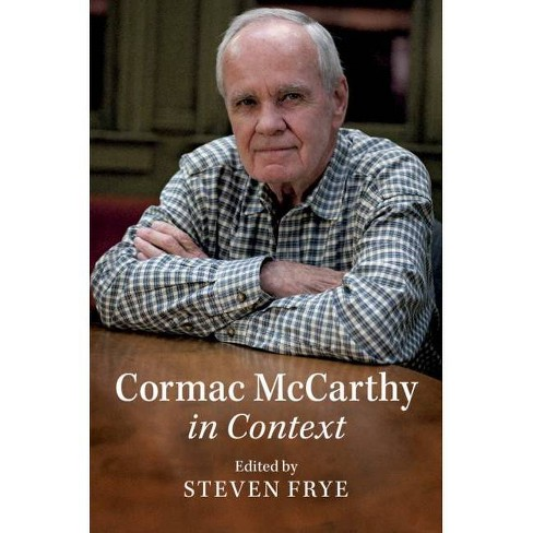 Cormac McCarthy in Context - (Literature in Context) (Hardcover) - image 1 of 1