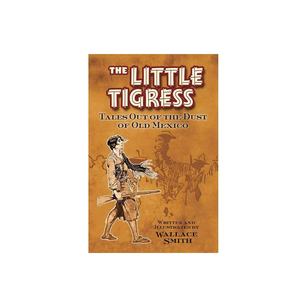 The Little Tigress By Wallace Smith Paperback