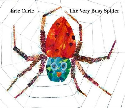 The Very Busy Spider (Reprint)(Board)by Eric Carle