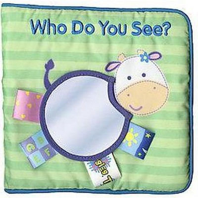 Who Do You See: My First Taggies Book by Will Grace (Rag Book)
