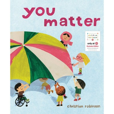 You Matter - Target Exclusive Edition by Christian Robinson (Hardcover) - Christian Robinson x Target