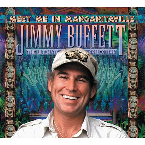 Jimmy Buffett - Meet Me in Margaritaville: The Ultimate Collection (CD) - image 1 of 1