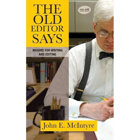 The Old Editor Says - by  John E McIntyre (Paperback) - image 1 of 1