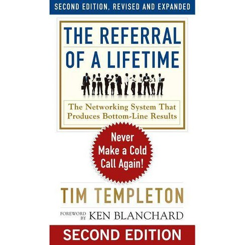 The Referral of a Lifetime - (Ken Blanchard Series - Simple Truths Uplifting the Value of) 2 Edition - image 1 of 1