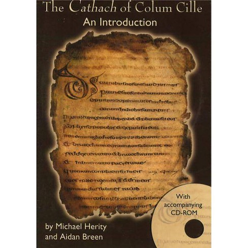 The Cathach of Colum Cille - by  Michael Herity & Aidan Breen (Paperback) - image 1 of 1